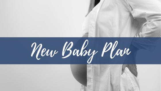 New Baby Plan